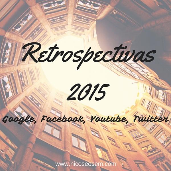 Retrospectivas 2015 en redes sociales y Google